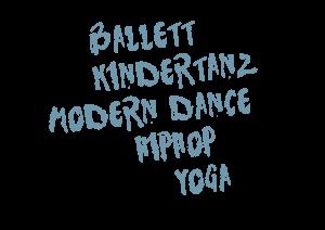 Angebot: Ballett, Kindertanz, Modern Dance, HipHop, Yoga